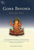 Gone Beyond: The Prajnaparamita Sutras, the Ornament of Clear Realization, and Its Commentaries in the Tibetan Kagy'u Tradition Cover
