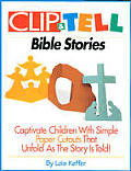 Clip and Tell Bible Stories