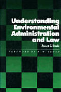Understanding Environmental Administration & Law