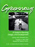 Greenways A Guide to Planning Design & Development