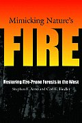 Mimicking Natures Fire Restoring Fire Prone Forests in the West