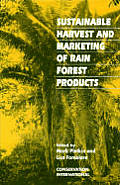 Sustainable Harvest & Marketing Of Rain Forest Products