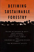 Defining Sustainable Forestry