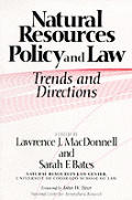 Natural Resources Policy & Law Trends & Directions