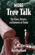 More Tree Talk The People Politics & Eco