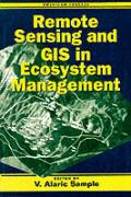 Remote Sensing & GIS In Ecosystem Manag