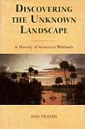 Discovering the Unknown Landscape: Sources in California's Environmental History