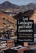 Lost Landscapes & Failed Economies The Search for a Value of Place