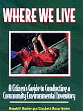 Where We Live A Citizens Guide To Conducting