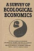 Frontier Issues in Economic Thought #1: A Survey of Ecological Economics