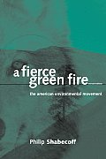 Fierce Green Fire (Rev 03 Edition)