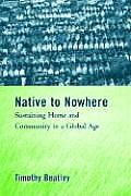 Native to Nowhere: Sustaining Home and Community in a Global Age