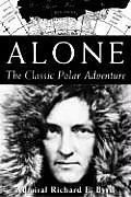 Alone The Classic Polar Adventure