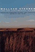 Wallace Stegner & The Continental Vision