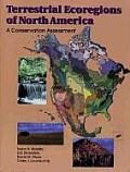Terrestrial Ecoregions of North America: A Conservation Assessment