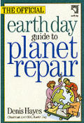 Official Earth Day Guide To Planet Repair