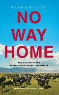 No Way Home The Decline of the Worlds Great Animal Migrations