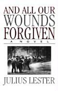 All Our Wounds Forgiven