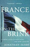 France on the Brink A Great Civilization Faces a New Century