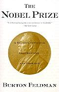 The Nobel Prize: A History of Genius, Controversyand Prestige