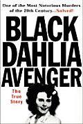 Black Dahlia Avenger Elizabeth Short