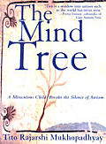 Mind Tree A Miraculous Child Breaks the Silence of Autism