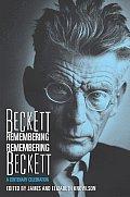 Beckett Remembering Remembering Beckett A Centenary Celebration
