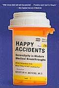 Happy Accidents Serendipity in Modern Medical Breakthroughs