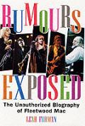 Rumours Exposed Fleetwood Mac