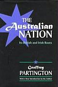 Australian Nation: Its British & Irish Roots