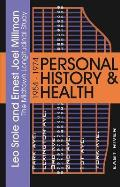 Personal history & health :the Midtown Longitudinal Study, 1954-1974