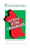 Guyana at the Crossroads