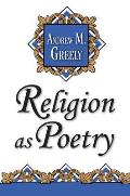 Religion as Poetry