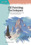 Oil Painting Techniques Learn How to Create Dynamic Textures with the Versatile Painting Knife