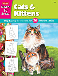 Cats and Kittens: Step by Step Instructions for 26 Different Kittens (Draw and Color) Cover
