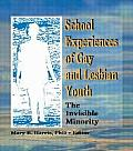 School Experiences of Gay & Lesbian Youth