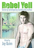 Rebel Yell (Gay Men's Fiction)