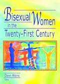 Bisexual Women in the Twenty First Century