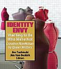 Identity Envy: Wanting to Be Who We Are Not: Creative Nonfiction by Queer Writers