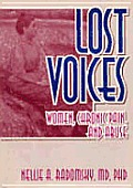 Lost Voices: Women, Chronic Pain, & Abuse
