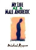 My Life As A Male Anorexic