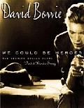 David Bowie: We Could Be Heroes