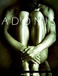 Adonis: Masterpieces of Erotic Male Photography