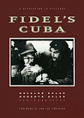 Fidel's Cuba: A Revolution in Pictures