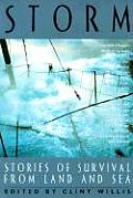 Storm: Stories of Survival from Land, Sea and Sky (Adrenaline Classics)