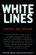 White Lines: Writers on Cocaine