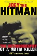 Joey the Hitman: The Autobiography of a Mafia Killer (Adrenaline Classics) Cover