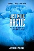 Lost in the Arctic: Explorations on the Edge (Adrenaline Classics)