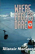 Where Eagles Dare (Adrenaline Classics) Cover