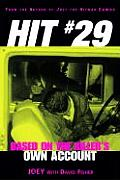 Hit 29: Based on the Killer's Own Account (Adrenaline Classics)